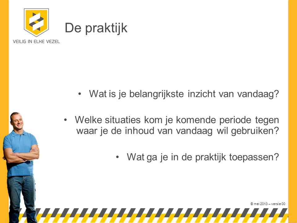 De Veilig in elke Vezel campagne is een initiatief van VERAS en VVTB ter bevordering van de veilige verwijdering van asbest in Nederland.