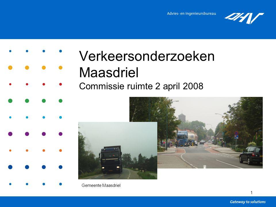 1 Verkeersonderzoeken Maasdriel Commissie ruimte 2 april 2008 Gemeente Maasdriel