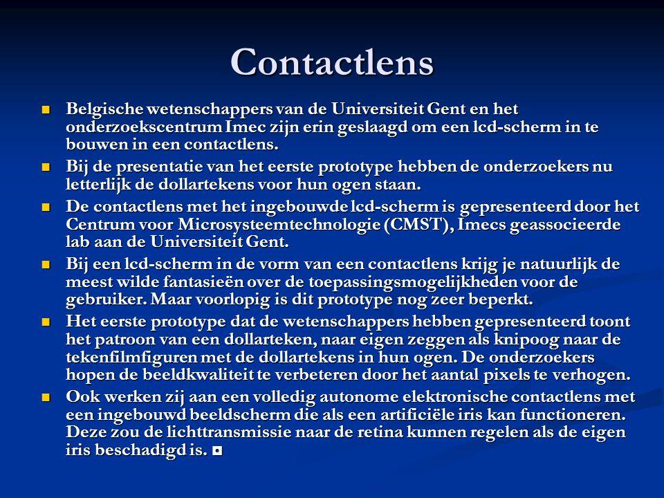 Contactlens Belgische wetenschappers van de Universiteit Gent en het onderzoekscentrum Imec zijn erin geslaagd om een lcd-scherm in te bouwen in een contactlens.