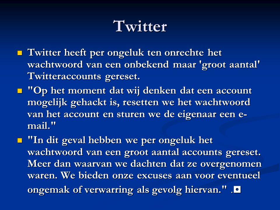 Twitter Twitter heeft per ongeluk ten onrechte het wachtwoord van een onbekend maar groot aantal Twitteraccounts gereset.