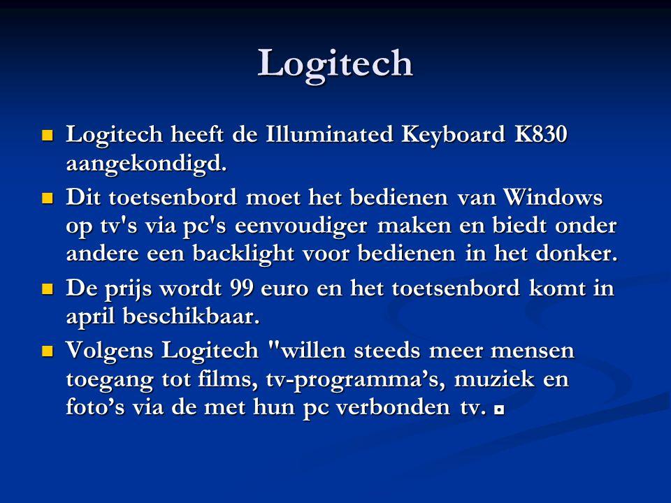 Logitech Logitech heeft de Illuminated Keyboard K830 aangekondigd. Logitech heeft de Illuminated Keyboard K830 aangekondigd. Dit toetsenbord moet het