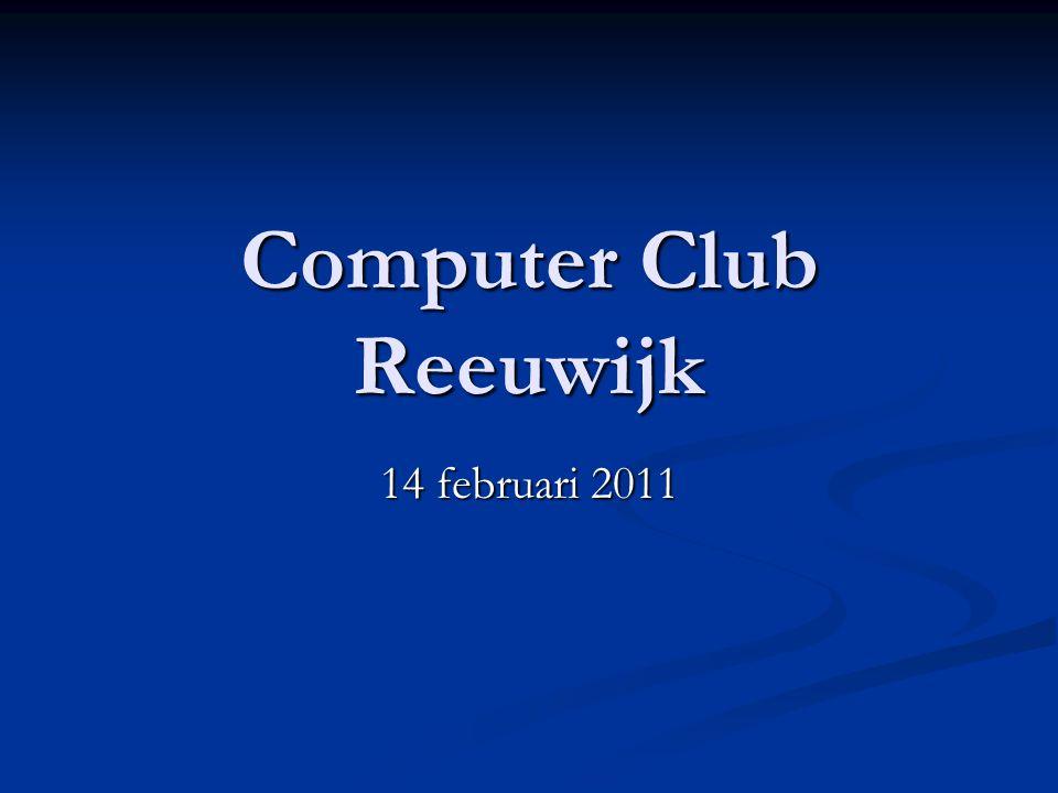 Computer Club Reeuwijk 14 februari 2011