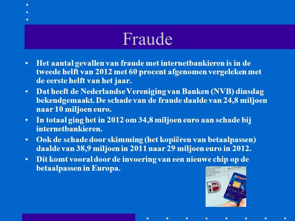 Fraude Het aantal gevallen van fraude met internetbankieren is in de tweede helft van 2012 met 60 procent afgenomen vergeleken met de eerste helft van het jaar.