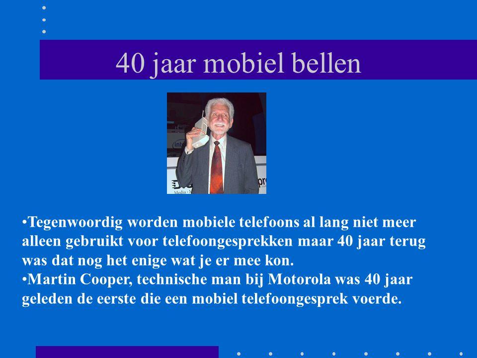 40 jaar mobiel bellen Tegenwoordig worden mobiele telefoons al lang niet meer alleen gebruikt voor telefoongesprekken maar 40 jaar terug was dat nog het enige wat je er mee kon.