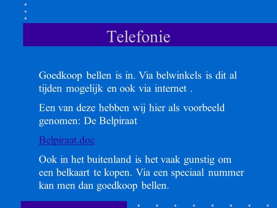 Telefonie Goedkoop bellen is in. Via belwinkels is dit al tijden mogelijk en ook via internet.