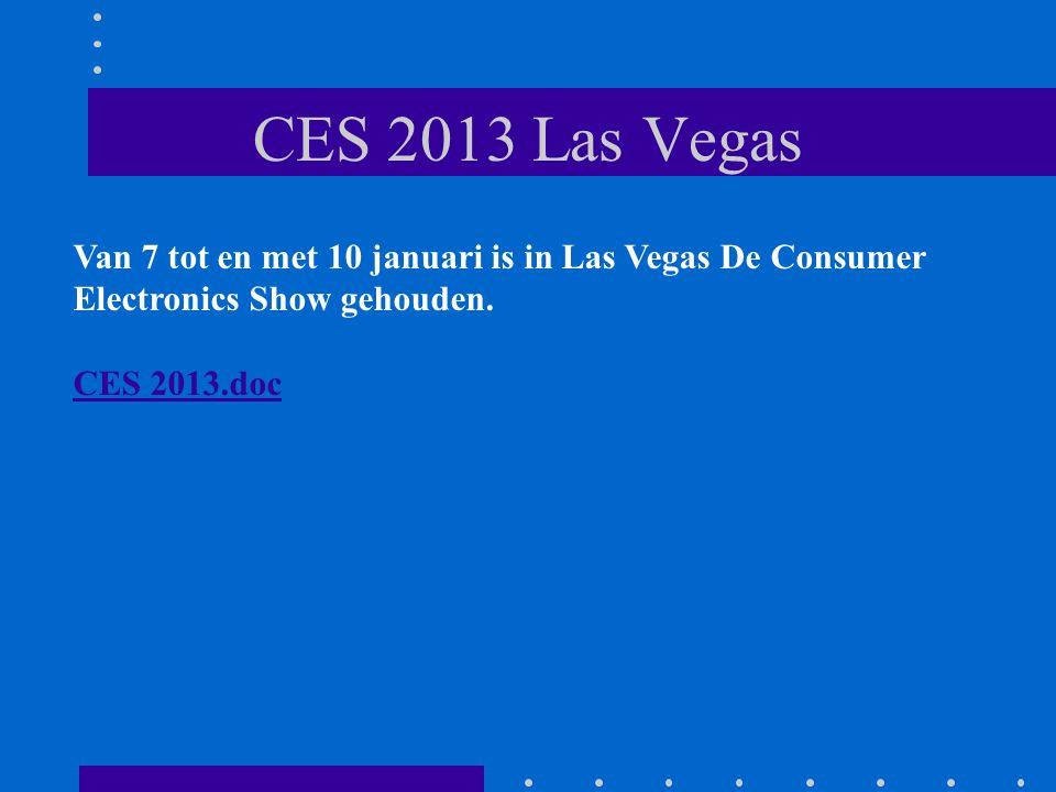 CES 2013 Las Vegas Van 7 tot en met 10 januari is in Las Vegas De Consumer Electronics Show gehouden.