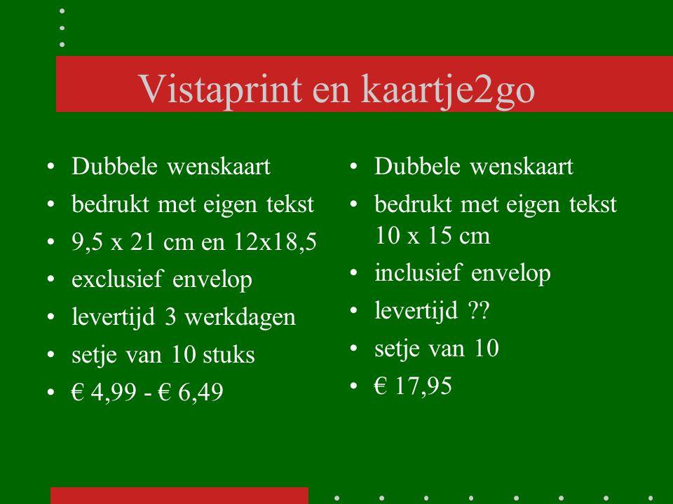 Vistaprint en kaartje2go Dubbele wenskaart bedrukt met eigen tekst 9,5 x 21 cm en 12x18,5 exclusief envelop levertijd 3 werkdagen setje van 10 stuks €