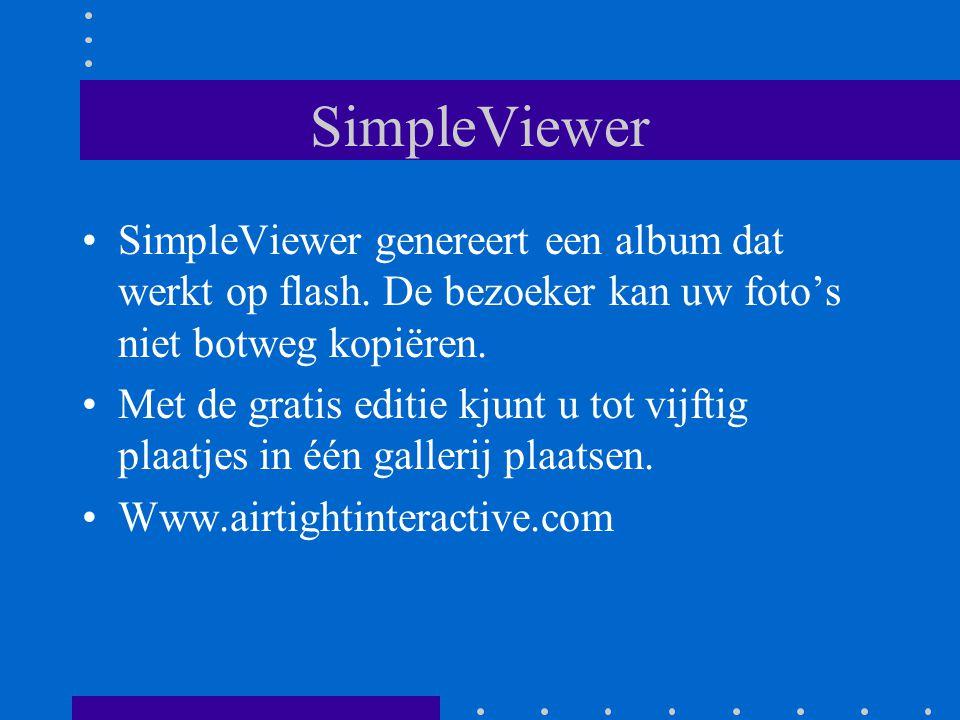 SimpleViewer SimpleViewer genereert een album dat werkt op flash.