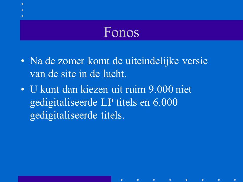 Fonos Na de zomer komt de uiteindelijke versie van de site in de lucht.