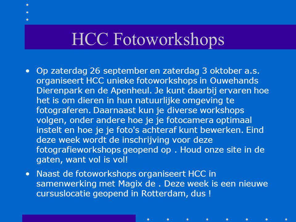 HCC Fotoworkshops Op zaterdag 26 september en zaterdag 3 oktober a.s.