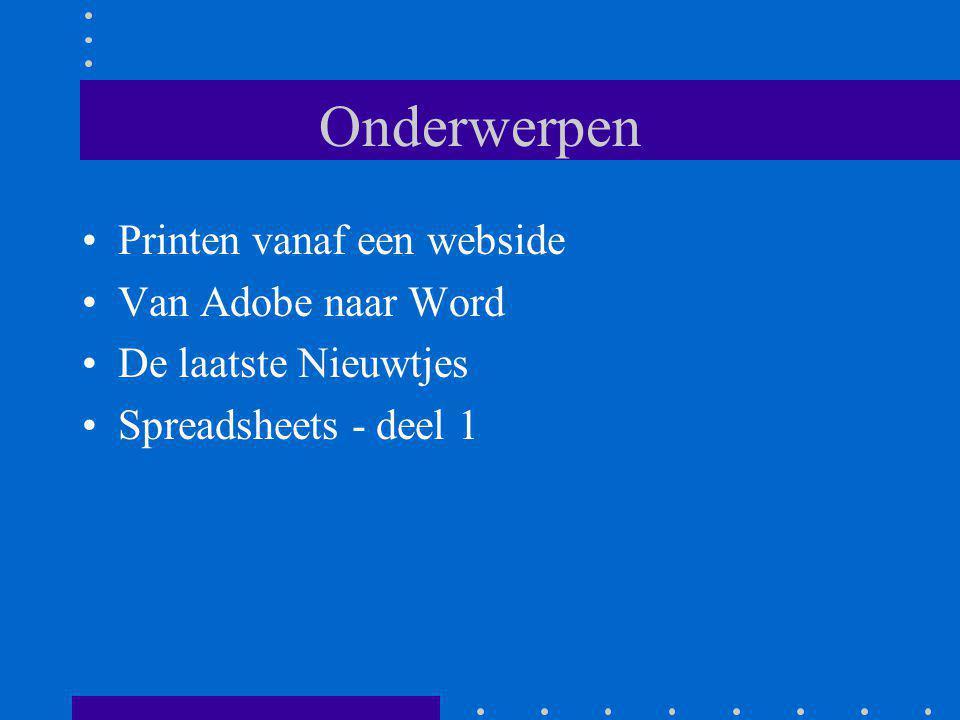 Onderwerpen Printen vanaf een webside Van Adobe naar Word De laatste Nieuwtjes Spreadsheets - deel 1