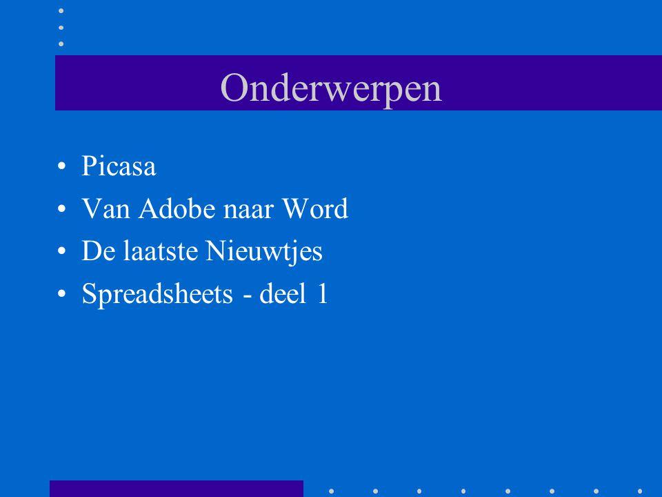 Onderwerpen Picasa Van Adobe naar Word De laatste Nieuwtjes Spreadsheets - deel 1
