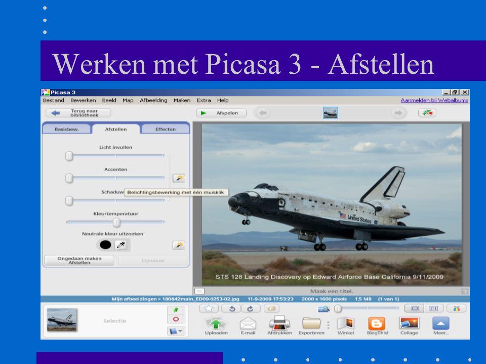 Werken met Picasa 3 - Afstellen