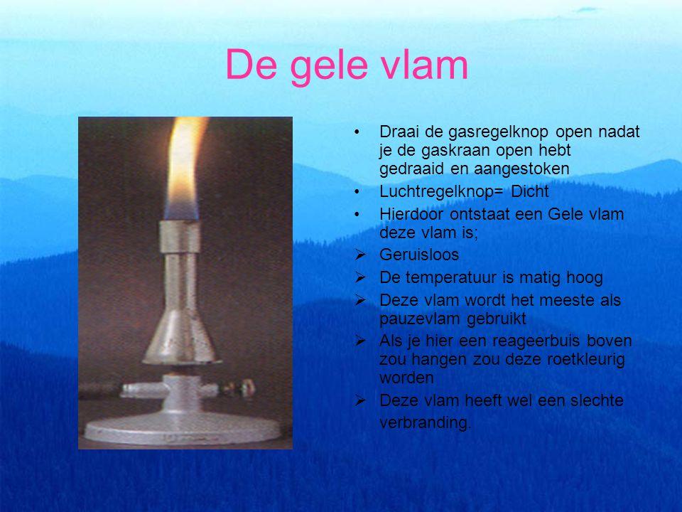 De gele vlam Draai de gasregelknop open nadat je de gaskraan open hebt gedraaid en aangestoken Luchtregelknop= Dicht Hierdoor ontstaat een Gele vlam d