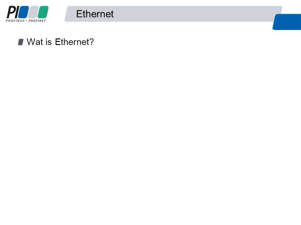 Ethernet Ethernet is de physical layer (1 & 2) Vaak wordt Ethernet geassocieerd met TCP/IP, maar het is niet hetzelfde 1 Physical layer 7 Application layer 6 Presentation layer 5 Session layer 4 Transport layer 3 Network layer 2 Data link layer ISO/OSI Model HTTPPROFINETPOP3SMTP IP Ethernet Ethernet Model TCP / UDP