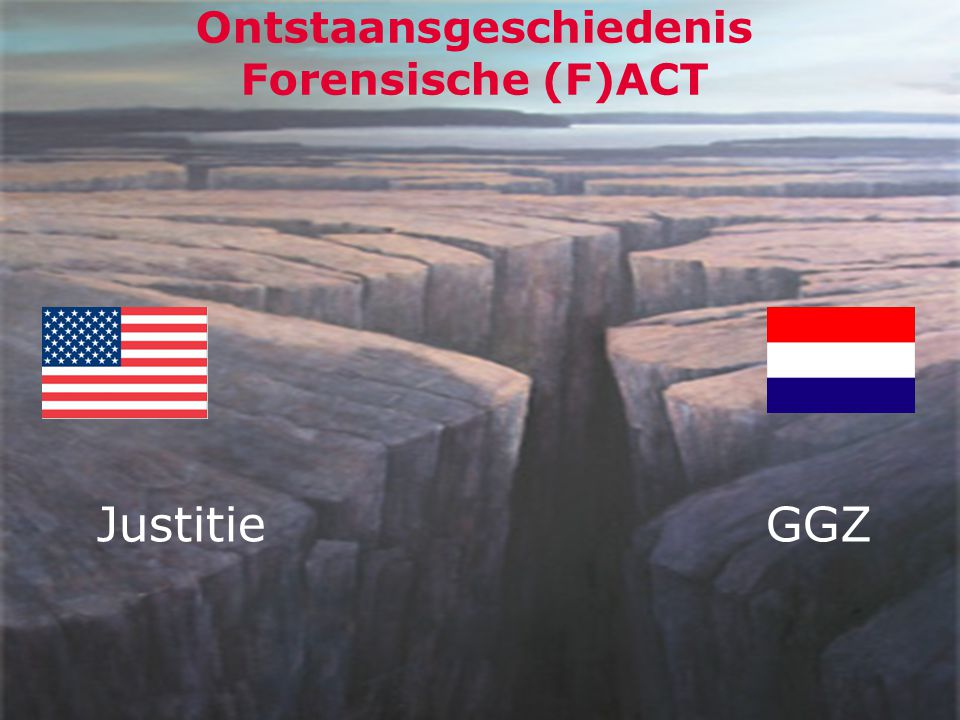 5 Ontstaansgeschiedenis Forensische (F)ACT JustitieGGZ