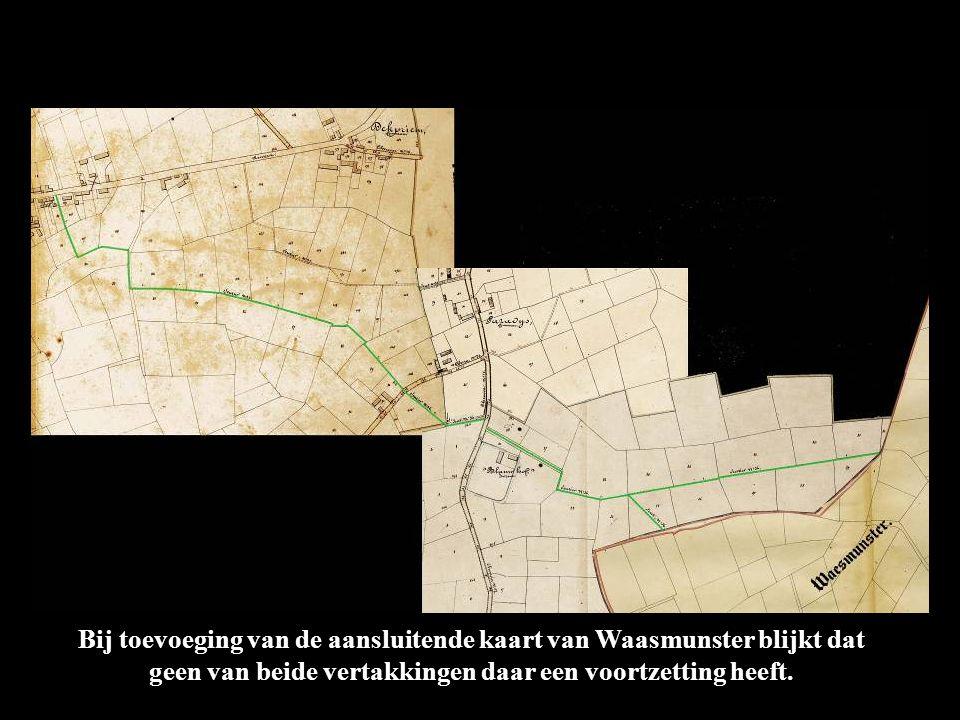 Bij toevoeging van de aansluitende kaart van Waasmunster blijkt dat geen van beide vertakkingen daar een voortzetting heeft.