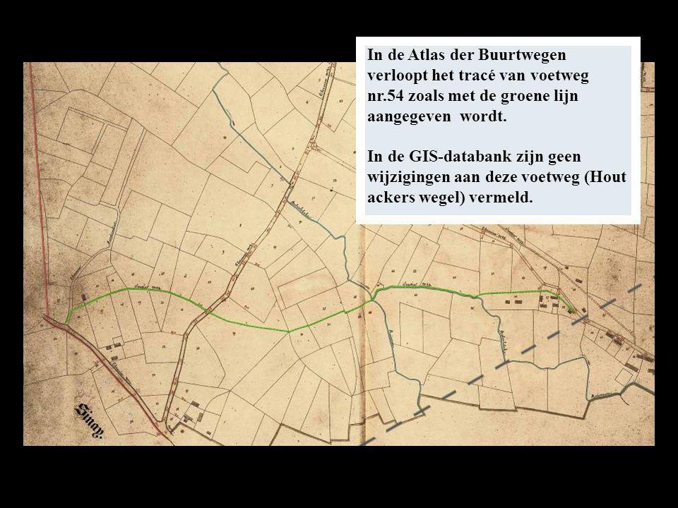 In de Atlas der Buurtwegen verloopt het tracé van voetweg nr.54 zoals met de groene lijn aangegeven wordt.