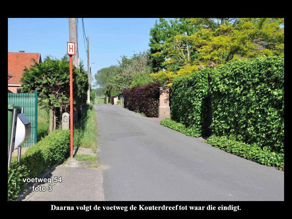 Daarna volgt de voetweg de Kouterdreef tot waar die eindigt.