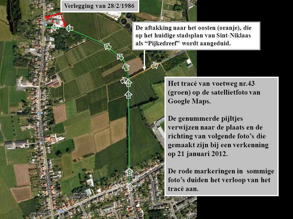 De aftakking naar het oosten (oranje), die op het huidige stadsplan van Sint-Niklaas als Pijkedreef wordt aangeduid.