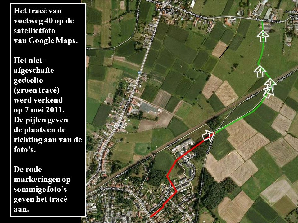 Het tracé van voetweg 40 op de satellietfoto van Google Maps.