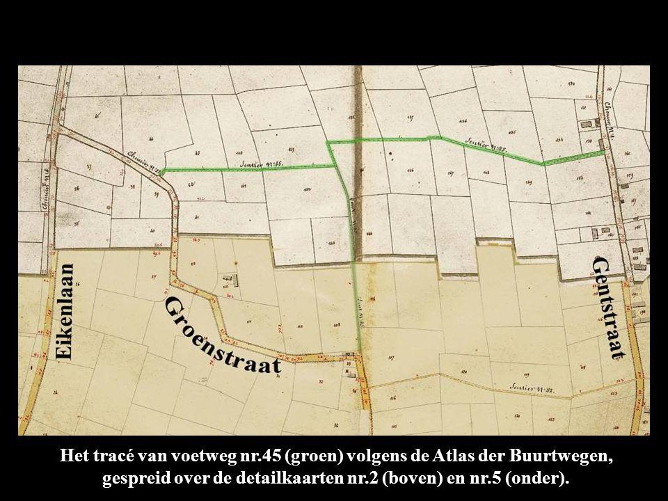 Het tracé van voetweg nr.45 (groen) volgens de Atlas der Buurtwegen, gespreid over de detailkaarten nr.2 (boven) en nr.5 (onder).