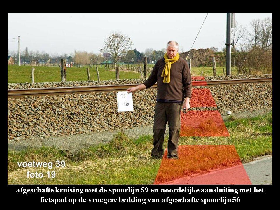 afgeschafte kruising met de spoorlijn 59 en noordelijke aansluiting met het fietspad op de vroegere bedding van afgeschafte spoorlijn 56