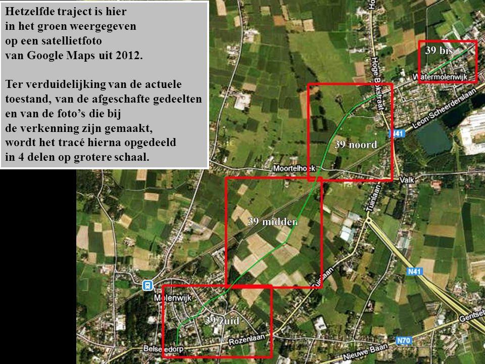 Hetzelfde traject is hier in het groen weergegeven op een satellietfoto van Google Maps uit 2012. Ter verduidelijking van de actuele toestand, van de