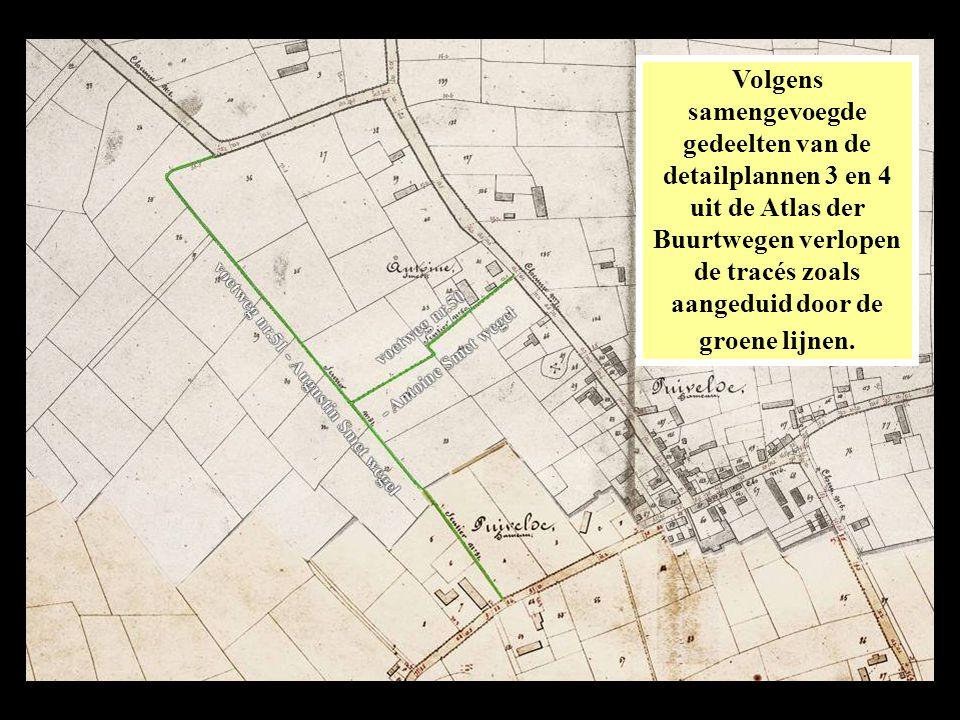 Volgens samengevoegde gedeelten van de detailplannen 3 en 4 uit de Atlas der Buurtwegen verlopen de tracés zoals aangeduid door de groene lijnen.