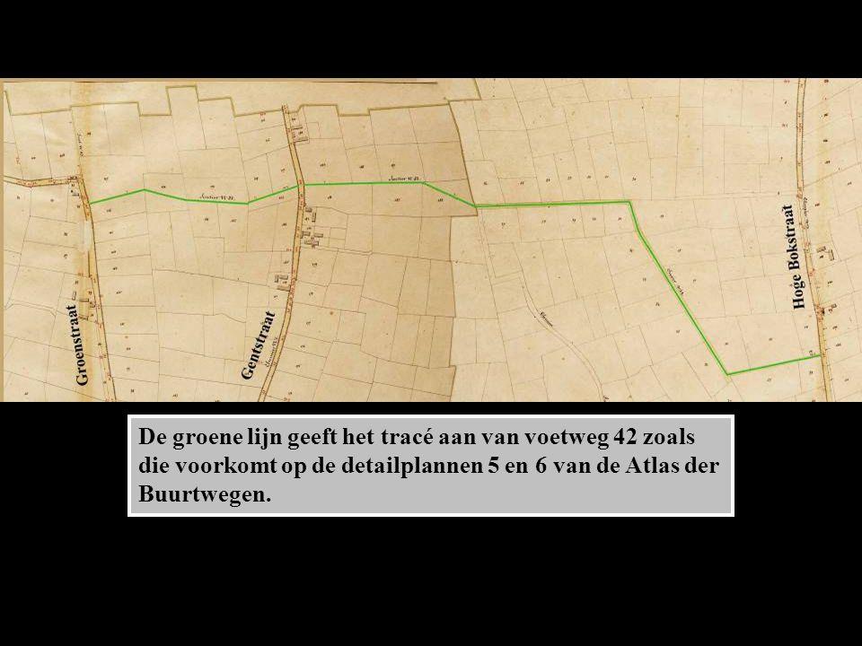 De groene lijn geeft het tracé aan van voetweg 42 zoals die voorkomt op de detailplannen 5 en 6 van de Atlas der Buurtwegen.