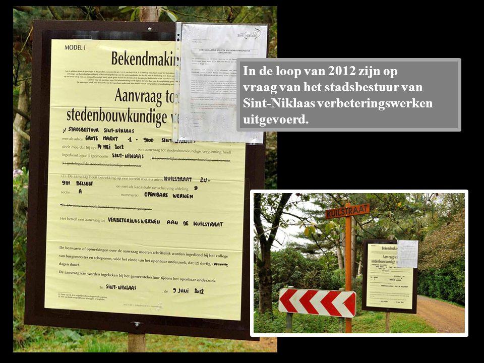 In de loop van 2012 zijn op vraag van het stadsbestuur van Sint-Niklaas verbeteringswerken uitgevoerd.