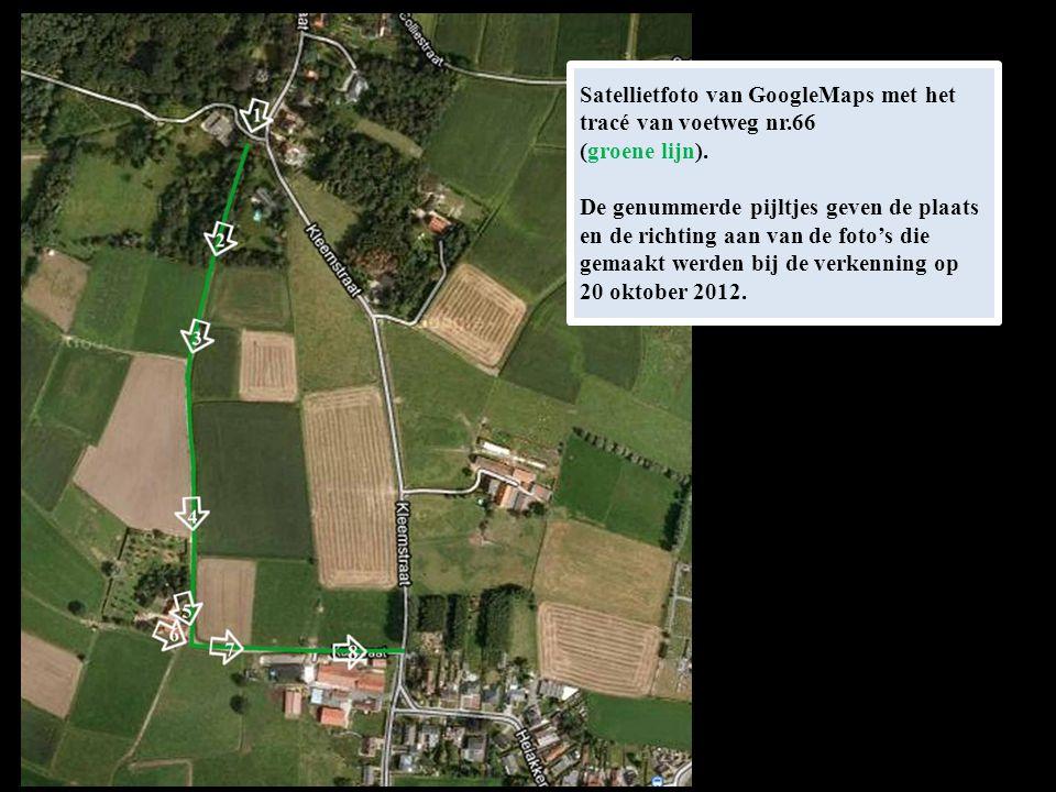 Satellietfoto van GoogleMaps met het tracé van voetweg nr.66 (groene lijn). De genummerde pijltjes geven de plaats en de richting aan van de foto's di