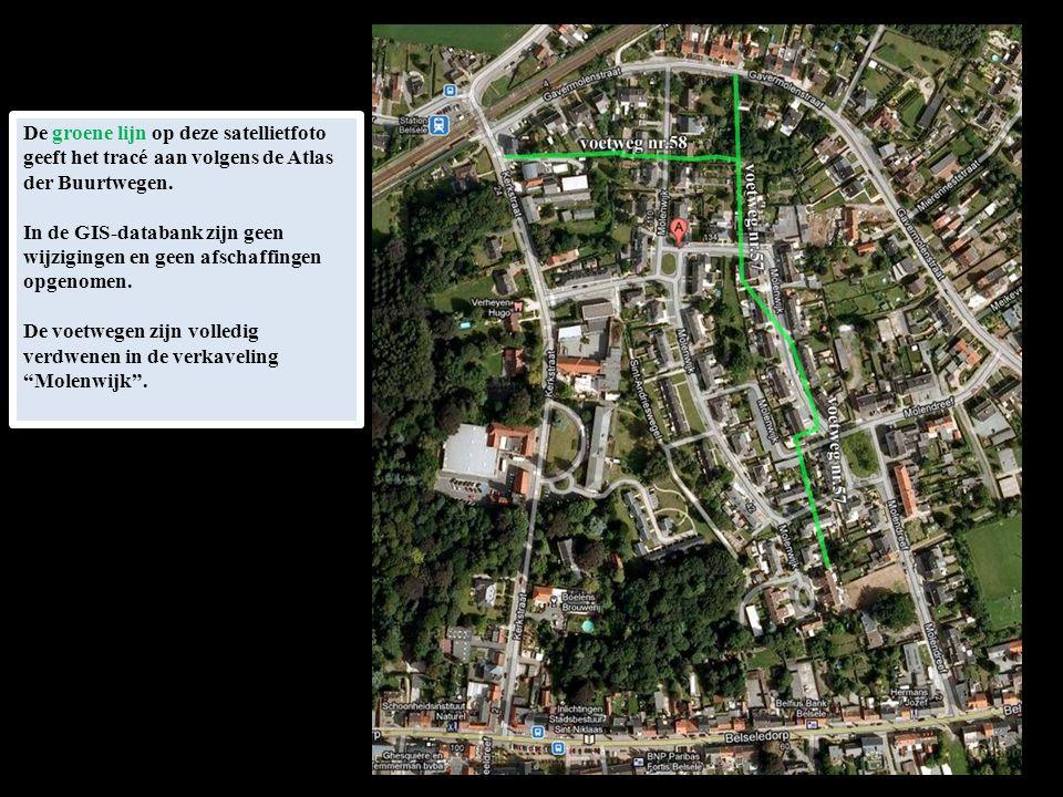 De groene lijn op deze satellietfoto geeft het tracé aan volgens de Atlas der Buurtwegen. In de GIS-databank zijn geen wijzigingen en geen afschaffing
