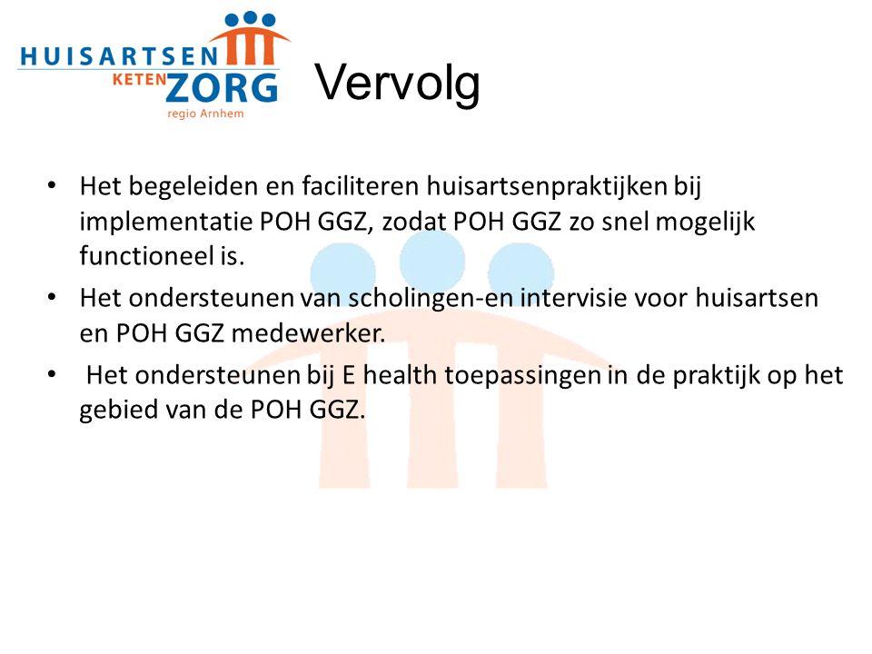 Het begeleiden en faciliteren huisartsenpraktijken bij implementatie POH GGZ, zodat POH GGZ zo snel mogelijk functioneel is. Het ondersteunen van scho