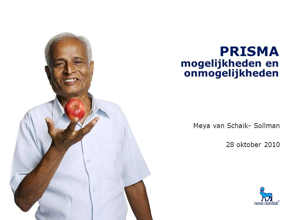 PRISMA mogelijkheden en onmogelijkheden Meya van Schaik- Sollman 28 oktober 2010