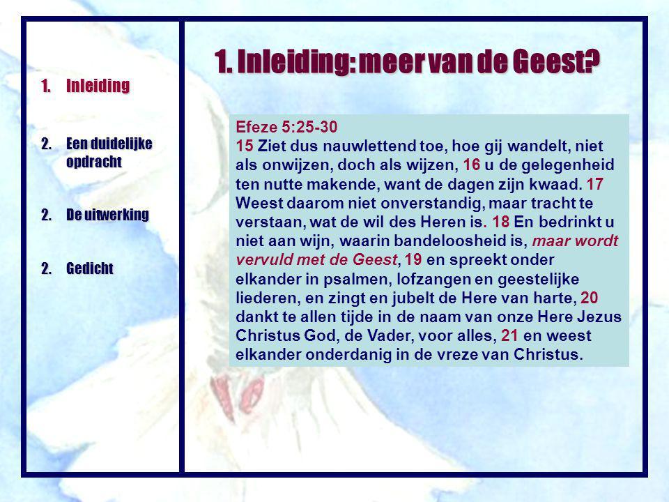 Efeze 5:25-30 15 Ziet dus nauwlettend toe, hoe gij wandelt, niet als onwijzen, doch als wijzen, 16 u de gelegenheid ten nutte makende, want de dagen z