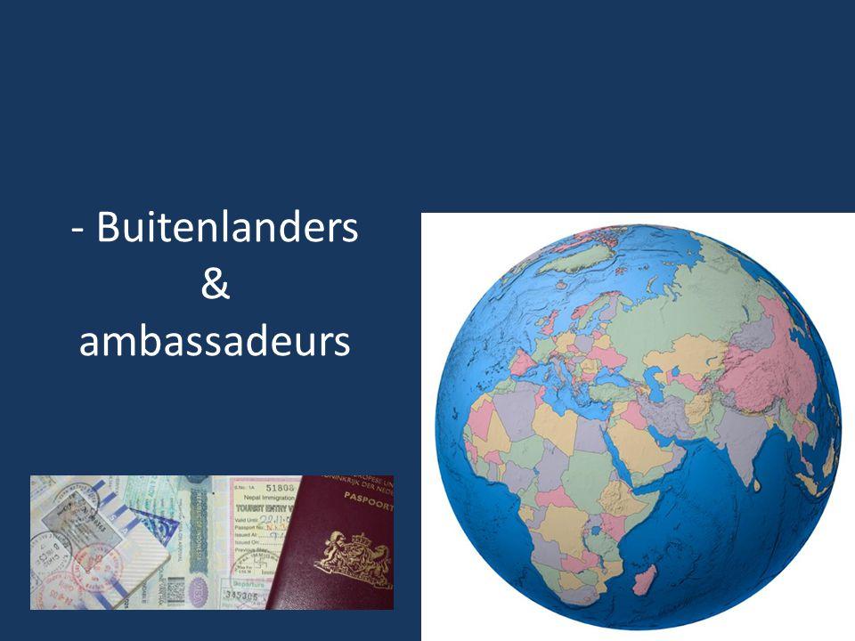- Buitenlanders & ambassadeurs