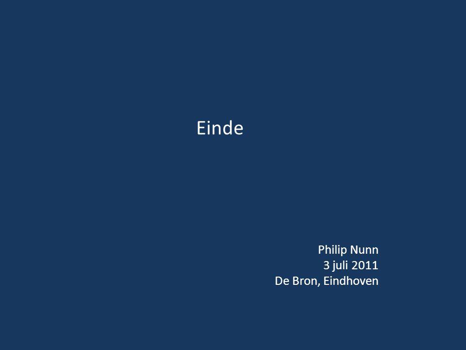 Philip Nunn 3 juli 2011 De Bron, Eindhoven Einde