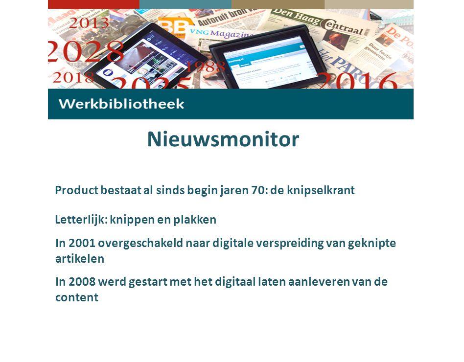 Nieuwsmonitor Letterlijk: knippen en plakken Product bestaat al sinds begin jaren 70: de knipselkrant In 2001 overgeschakeld naar digitale verspreiding van geknipte artikelen In 2008 werd gestart met het digitaal laten aanleveren van de content