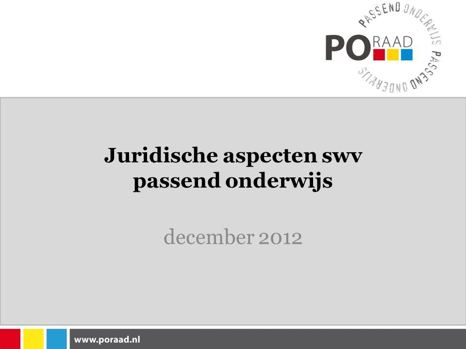 Juridische aspecten swv passend onderwijs december 2012