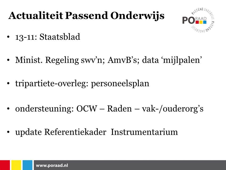 Actualiteit Passend Onderwijs 13-11: Staatsblad Minist.