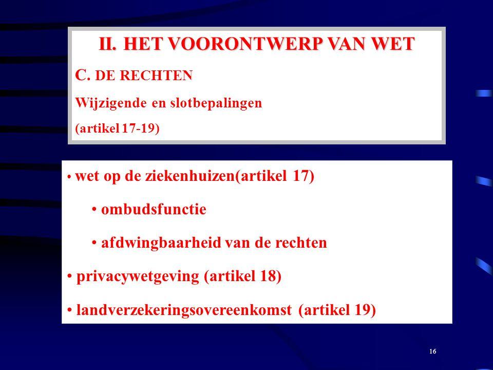 II. HET VOORONTWERP VAN WET C.