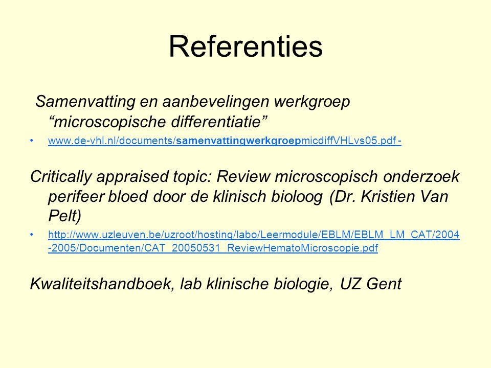 """Referenties Samenvatting en aanbevelingen werkgroep """"microscopische differentiatie"""" www.de-vhl.nl/documents/samenvattingwerkgroepmicdiffVHLvs05.pdf -"""