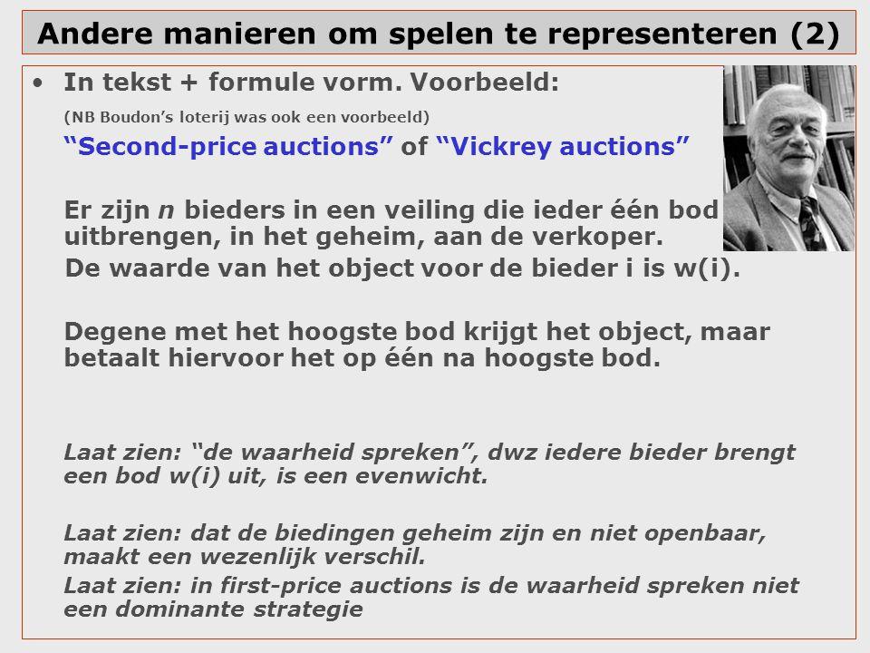 """Andere manieren om spelen te representeren (2) In tekst + formule vorm. Voorbeeld: (NB Boudon's loterij was ook een voorbeeld) """"Second-price auctions"""""""