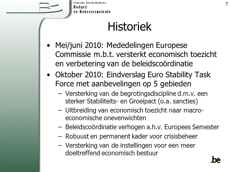 Historiek Mei/juni 2010: Mededelingen Europese Commissie m.b.t.