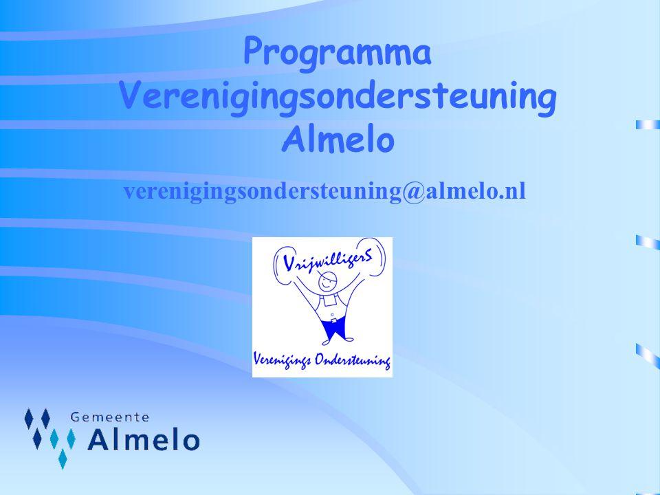 Programma Verenigingsondersteuning Almelo verenigingsondersteuning@almelo.nl