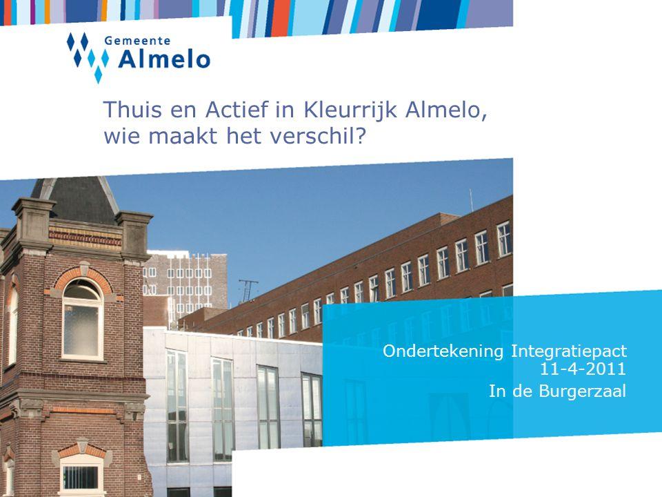 Thuis en Actief in Kleurrijk Almelo, wie maakt het verschil.