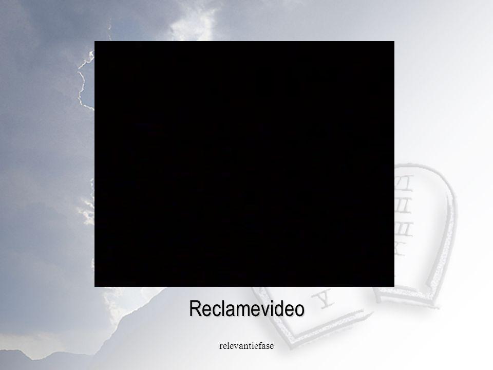 relevantiefase Reclamevideo