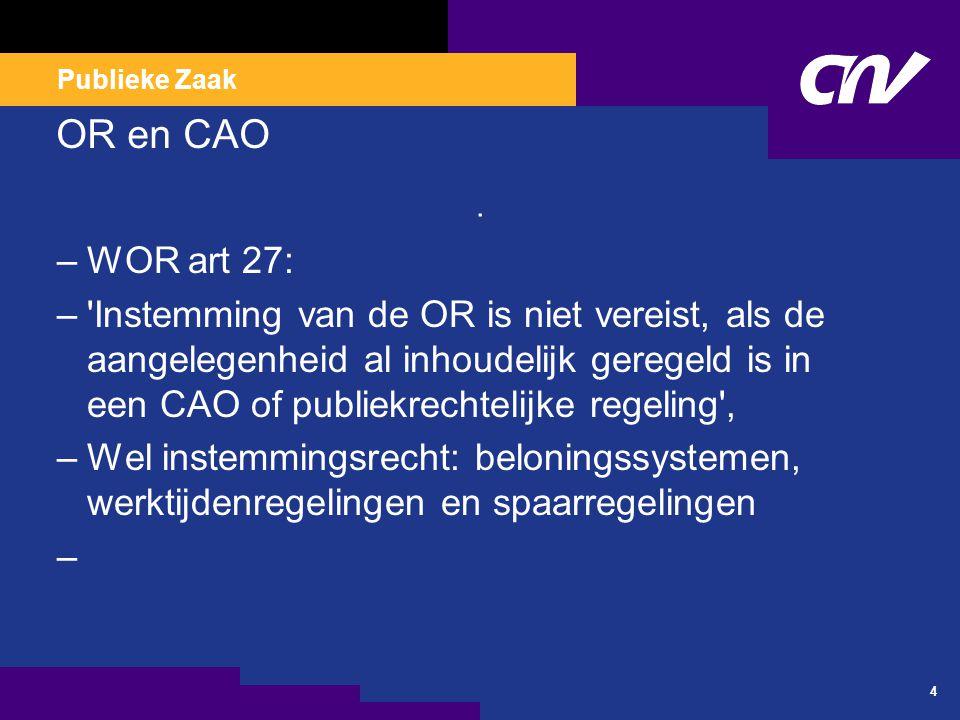 Publieke Zaak CAO GGZ 2009-2011 –Instellingsregeling vergoeding bereikbaarheids-, aanwezigheids- en consignatiedienst Par.10 C over bereikbaarheidsdienst : –De werkgever kan in overleg met de ondernemingsraad een afwijkende regeling treffen met betrekking tot de vorm van de vergoeding, voor de compensatie voor het verrichten van een van de diensten genoemd in H 10 C CAO GGZ.