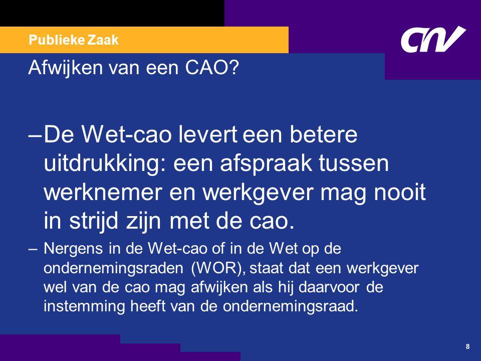 Publieke Zaak Afwijken van een CAO.